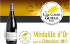 Médaille d'Or pour le Chiroubles 2010 du Domaine de la Combe au Loup